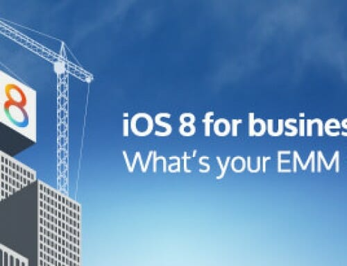 iOS 8 for Business Has Arrived! Are You Ready?