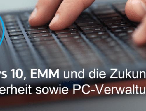 White Paper: Windows 10, EMM unddie Zukunft der PC-Sicherheit und PC-Verwaltung