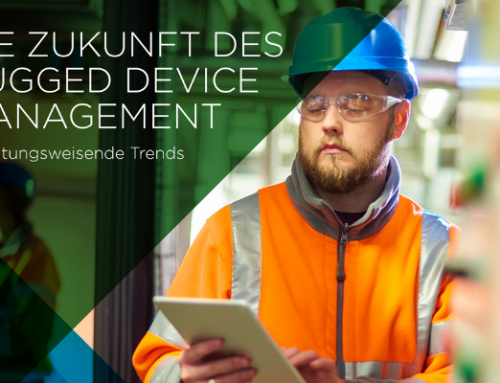 Die Zukunft des Rugged Device Management – 5 richtungsweisende Trends
